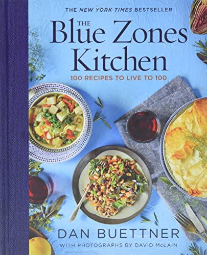 Read Now The Blue Zones Kitchen: 100 Recipes to Live to 100