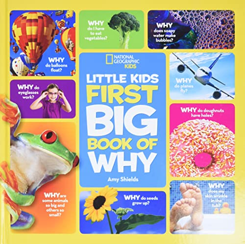 National Geographic Little Kids First Big Book of Why (National Geographic Little Kids First Big Books) - Amy Shields