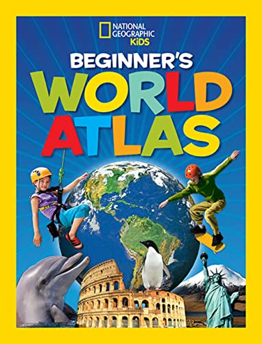 National Geographic Kids Beginner's World Atlas - National Geographic