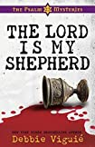 The Lord is my Shepherd by Debbie Viguié