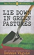 Lie Down in Green Pastures by Debbie Viguie