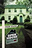 Open House, Fran Silver