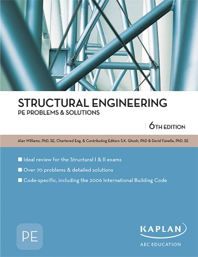 Structural Engineering PE License Review Problems & Solutions (Pe Exam Preparation), Williams, Alan