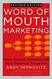 Buy Word of Mouth Marketing: How Smart Companies Get People Talking, Revised Edition from Amazon