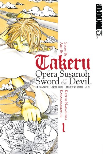 Takeru: Opera Susanoh Sword of the Devil Volume 1 cover