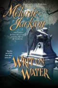 Writ on Water by Melanie Jackson