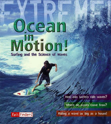 Ocean in Motion: Surfing and the Science of Waves (Fact Finders: Extreme!)