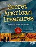Secret American Treasures: From Hidden Vaults to Sunken Riches
