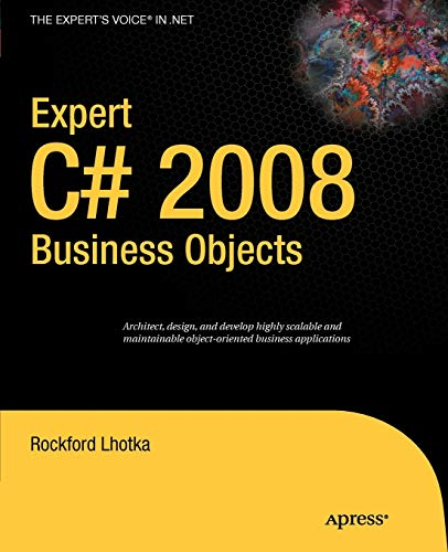 Expert C# 2008 Business Objects (Expert