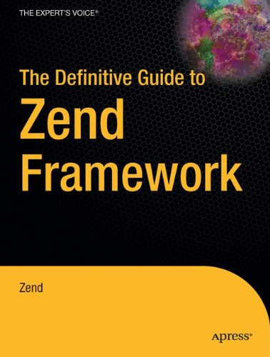 The Definitive Guide to Zend Framework