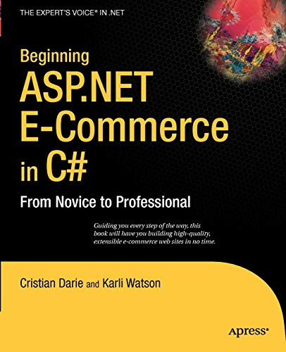 PDF Beginning ASP NET E Commerce in C From Novice to Professional Expert s Voice in NET