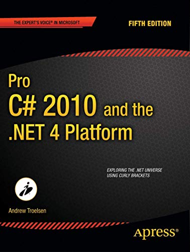 Pro C# 2010 and the .NET 4 Platform (Expert