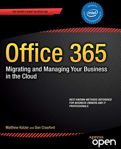 Office 365: Migrating and Managing Your Business in the Cloud - Matthew Katzer, Don Crawford