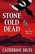 Stone Cold Dead by Catherine Dilts
