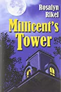 Millicents Tower by Rosalyn Rikel