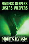 Finders Keepers Losers Weepers by Robert S. Levinson