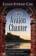 The Avalon Chanter by Lillian Stewart Carl