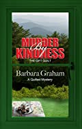 Murder by Kindness by Barbara Graham