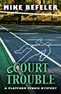 Court Trouble by Mike Befeler