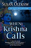 When Krishna Calls by Susan Oleksiw