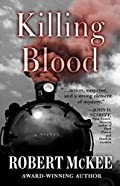 Killing Blood by Robert McKee