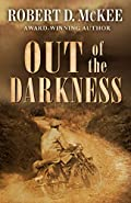 Out of the Darkness by Robert McKee