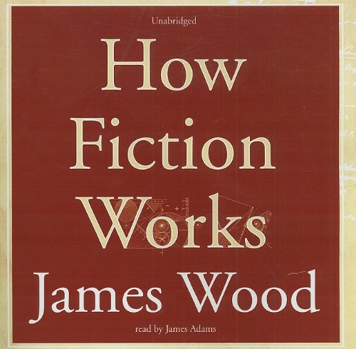 How Fiction Works (Library Binder)