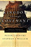 Kingdom through Covenant: A Biblical-Theological Understanding of the Covenants book cover