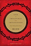 God Is Impassible and Impassioned: Toward a Theology of Divine Emotion book cover