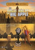The Burglar Who Bit the Big Apple by Steve Brezenoff