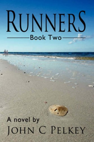 RUNNERS: Book Two, Pelkey, John C