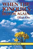 Book When The JonQuils Bloom Again: An Enema, A Birthday Spanking, A Love Story