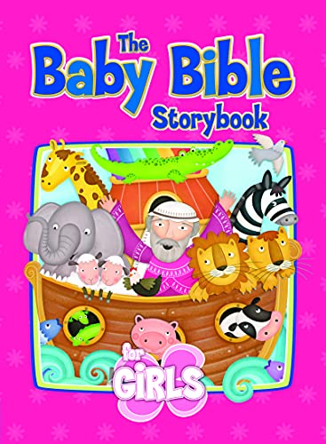 The Baby Bible Storybook for Girls (The Baby Bible Series), Currie, Robin