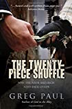 Book Cover: The Twenty-piece Shuffle: Why The Poor And Rich Need Each Other By Greg Paul