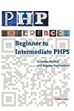 PHP Reference: Beginner to Intermediate PHP 5
