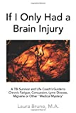 Book: If I only Had a Brain Injury by Bruno