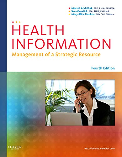HEALTH INFORMATION: MANAGEMENT OF A STRATEGIC RESOURCE 4ED**
