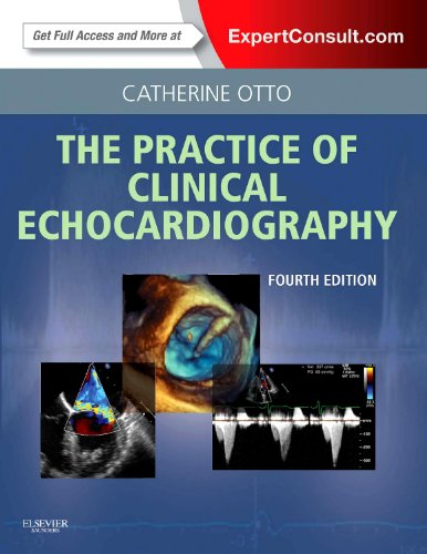 PRACTICE OF CLINICAL ECHOCARDIOGRAPHY, 4ED**