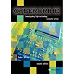 Cybercrime : Investigating High-Technology Computer Crime