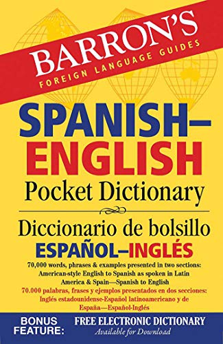 Barron's Spanish-English Pocket Dictionary: 70,000 words, phrases & examples presented in two sections: American style English to Spanish -- Spanish to English (Barron's Pocket Bilingual Dictionaries) - Dr. Margaret Cop
