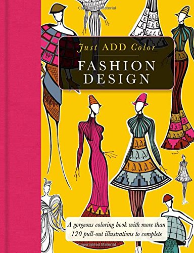 Fashion Design Gorgeous Coloring Books With More Than 120 Pull Out