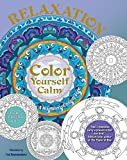 Relaxation: A Mindfulness Coloring Book (Color Yourself Calm Series)