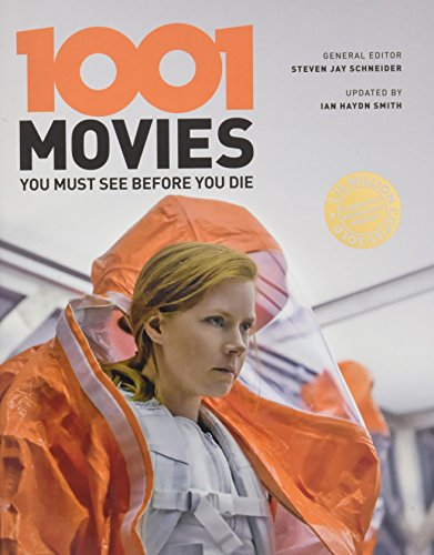 1001 movies you must see before you die / general editor, Steven Jay Schneider ; updated by Ian Haydn Smith.