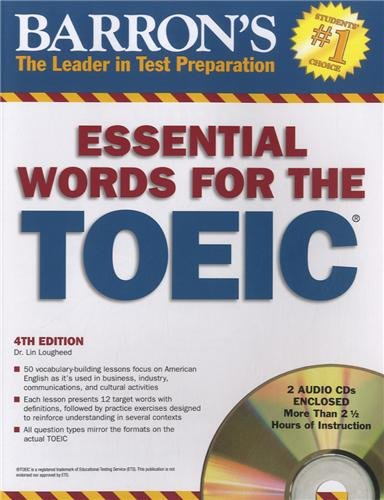 Essential Words for the TOEIC with Audio CDs (600 Essential Words for the Toeic Test)