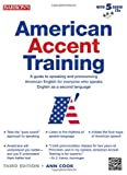 American Accent Training with 5 Audio CDs by Ann Cook