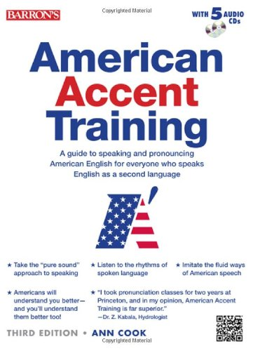 American Accent Training with 5 Audio CDs - Ann Cook