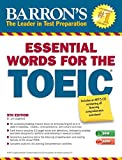 Essential words for the TOEIC | Lougheed, Lin (1946-....). Auteur