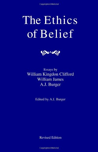 The Ethics of Belief, by Clifford, W.K.