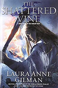 REVIEW: The Shattered Vine by Laura Anne Gilman