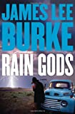 Rain Gods by James Lee Burke